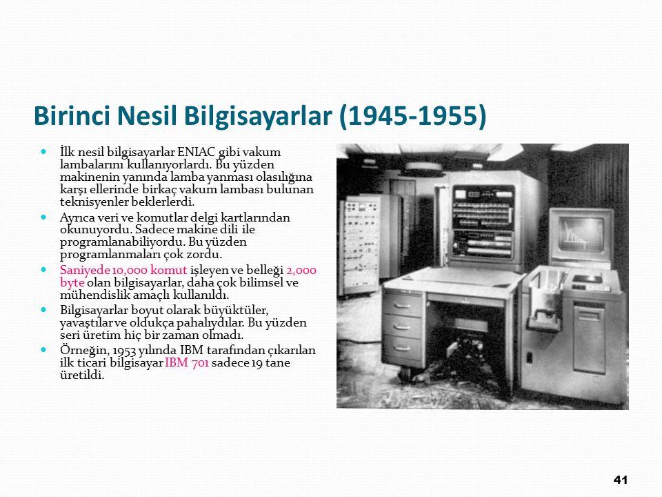 Birinci Nesil Bilgisayarlar (1945-1955)