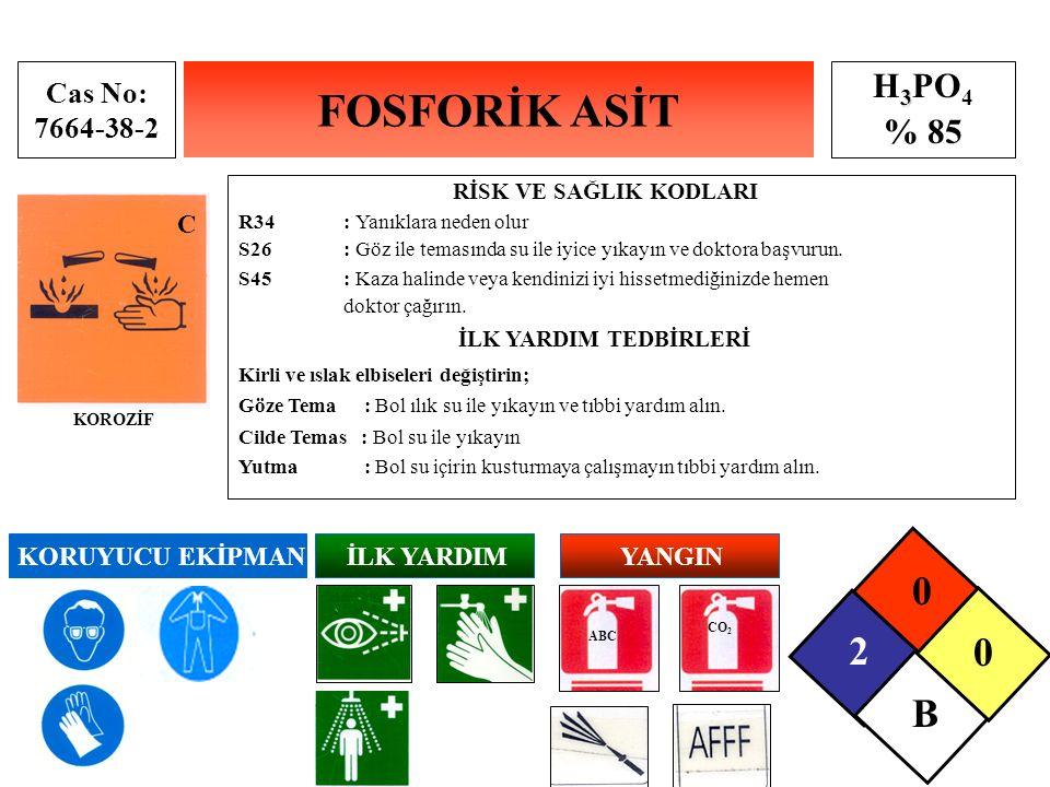 FOSFORİK ASİT 2 B H3PO4 % 85 Cas No: 7664-38-2 C KORUYUCU EKİPMAN