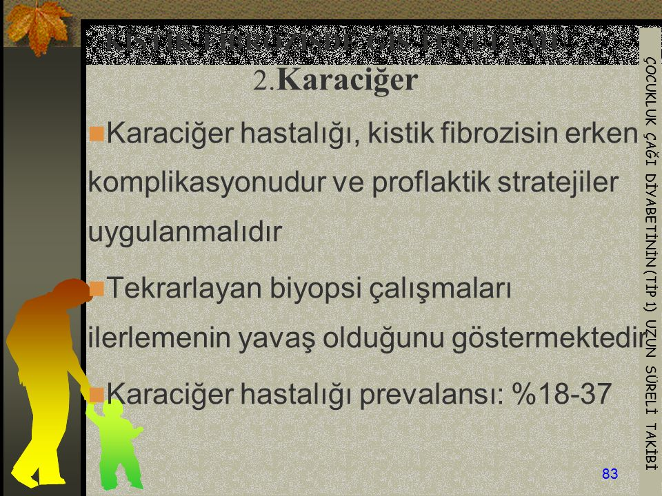 KİSTİK FİBROZİSDE GİS TUTULUMU 2.Karaciğer