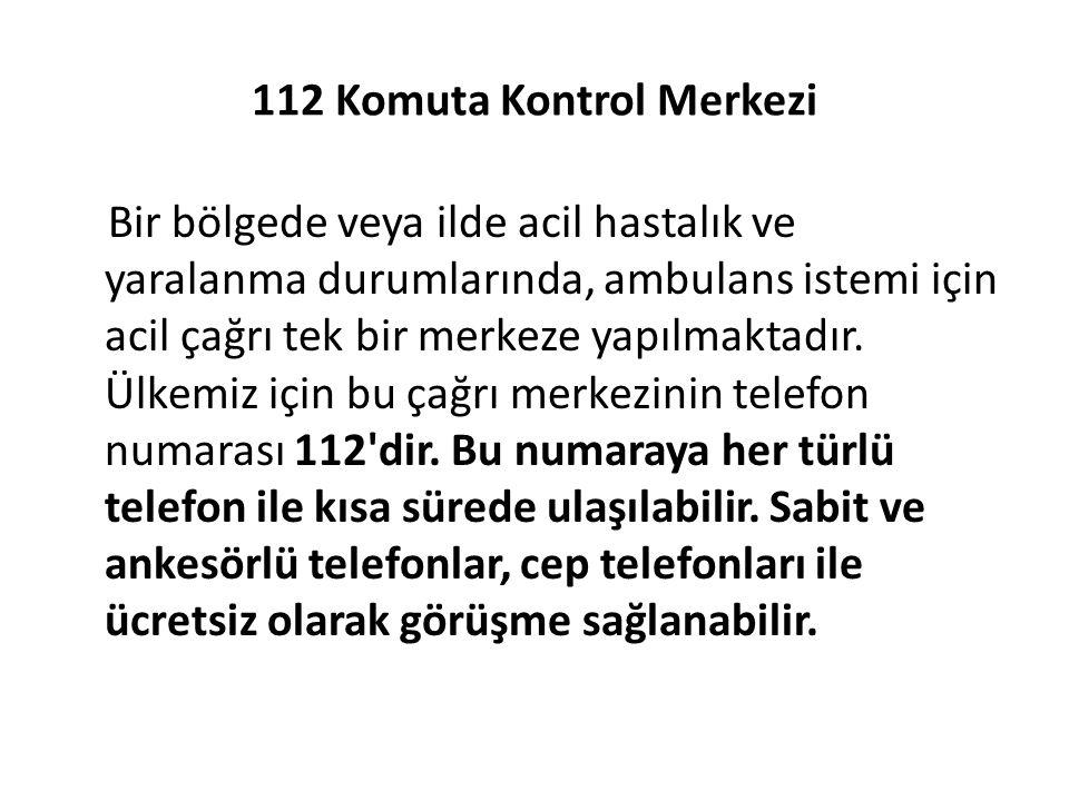 112 Komuta Kontrol Merkezi