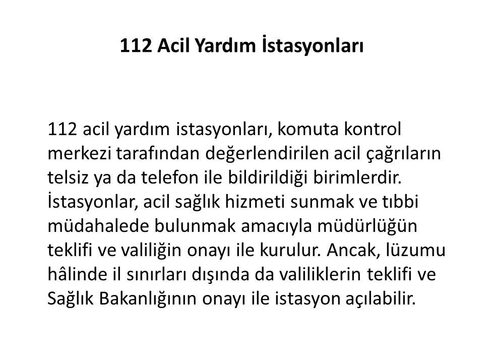 112 Acil Yardım İstasyonları