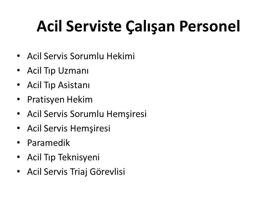 Acil Serviste Çalışan Personel