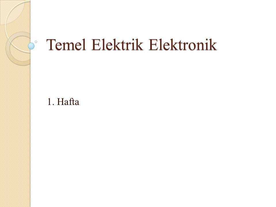 Temel Elektrik Elektronik