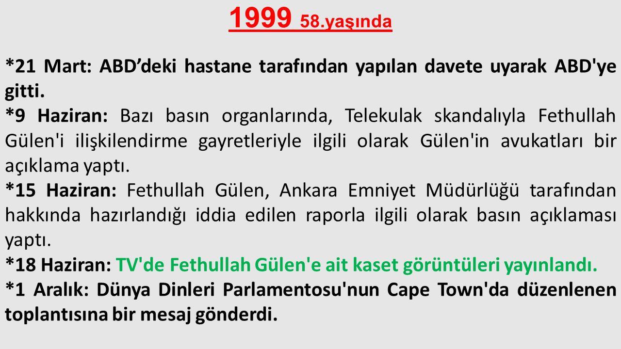 1999 58.yaşında
