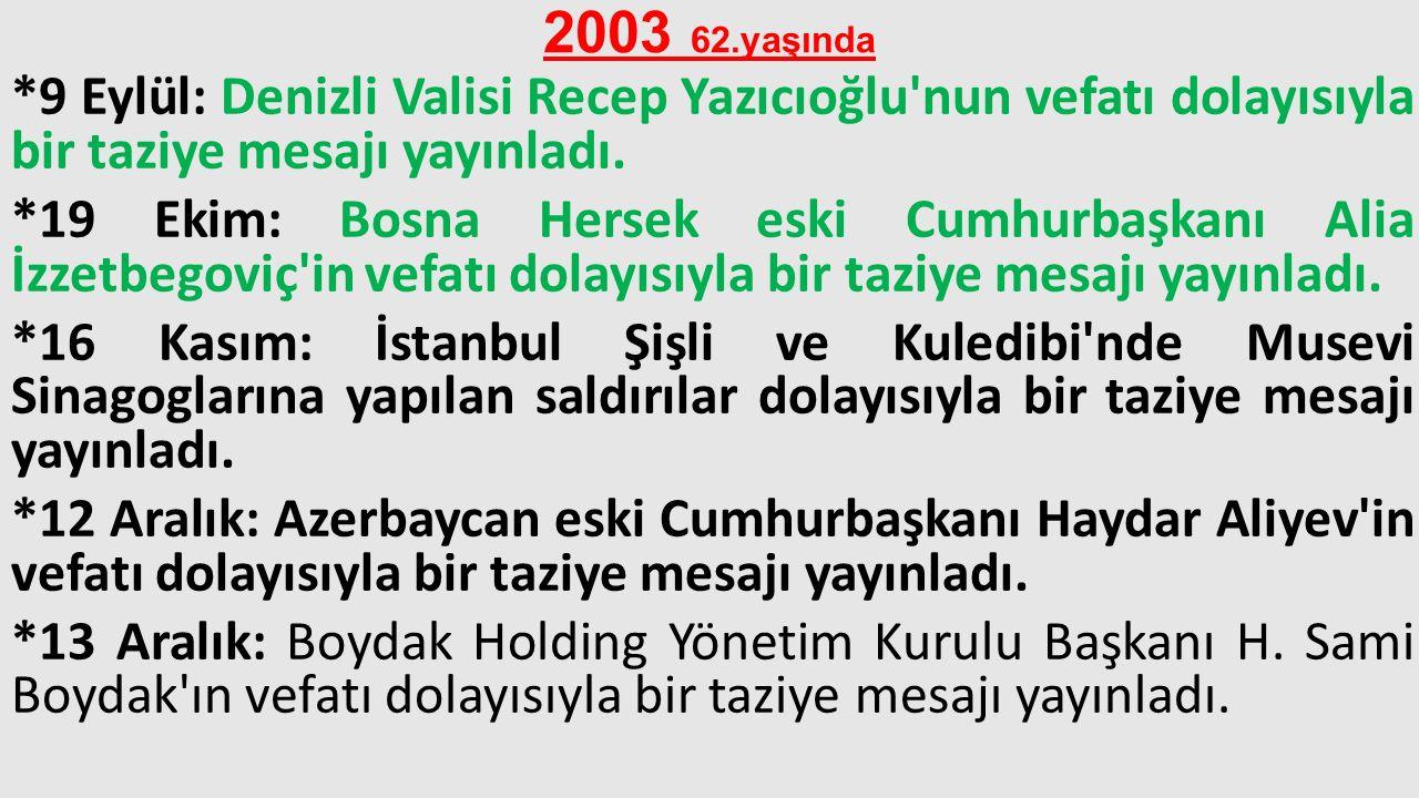 2003 62.yaşında