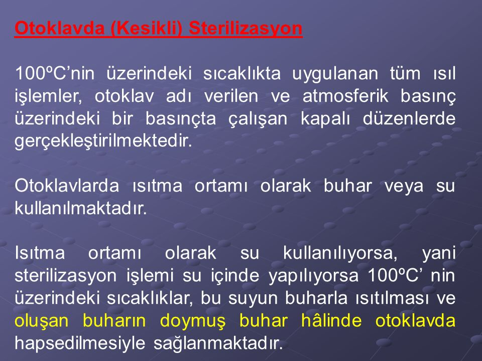 Otoklavda (Kesikli) Sterilizasyon