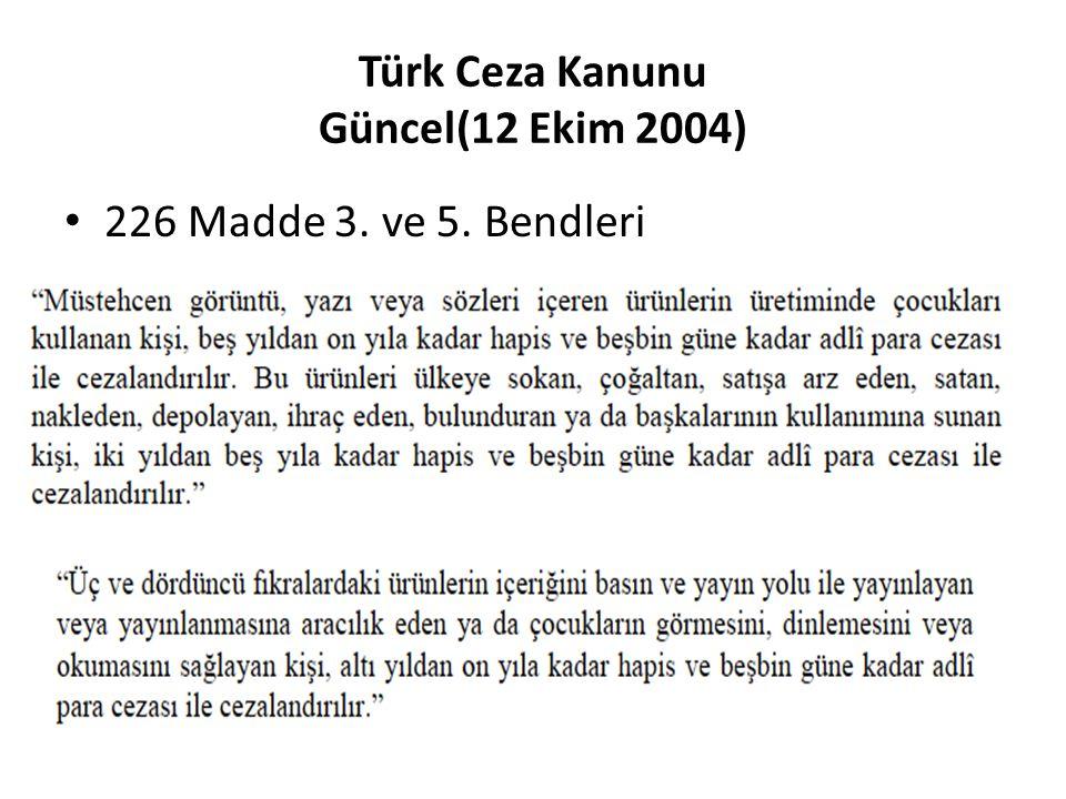 Türk Ceza Kanunu Güncel(12 Ekim 2004)