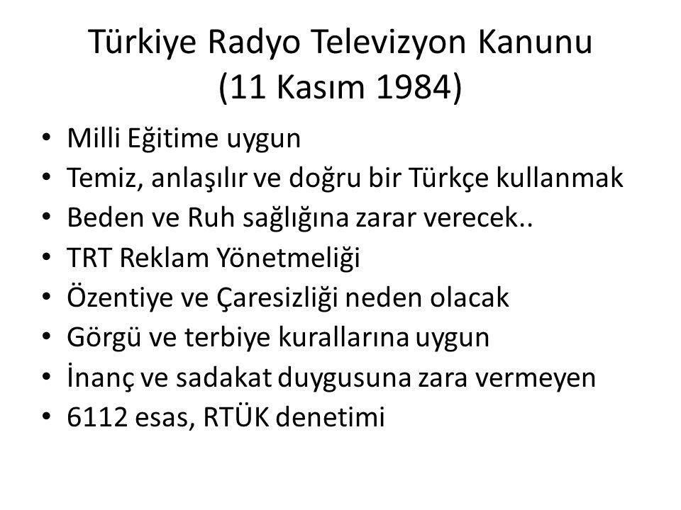 Türkiye Radyo Televizyon Kanunu (11 Kasım 1984)