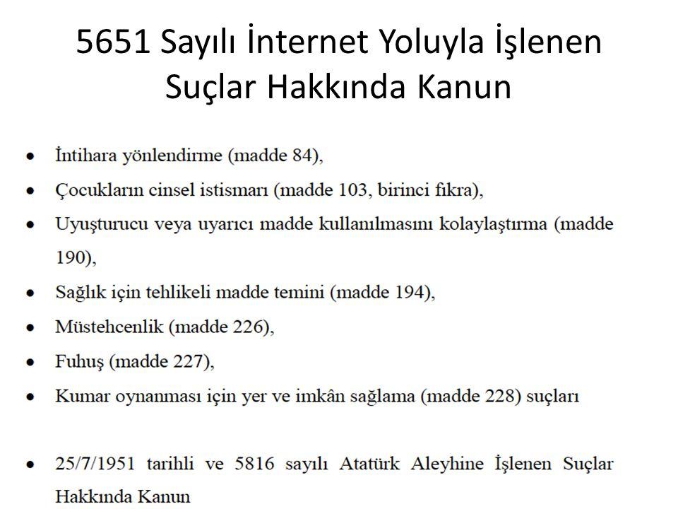 5651 Sayılı İnternet Yoluyla İşlenen Suçlar Hakkında Kanun