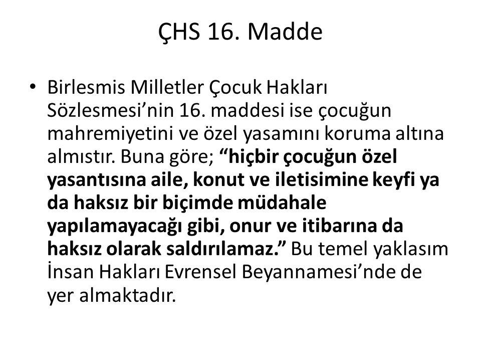 ÇHS 16. Madde