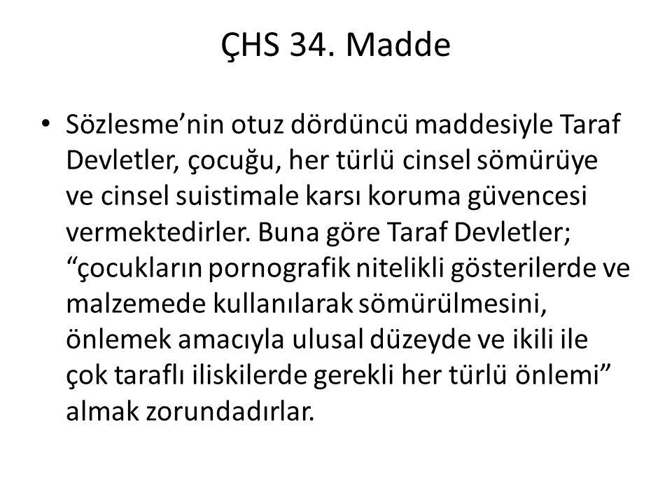 ÇHS 34. Madde