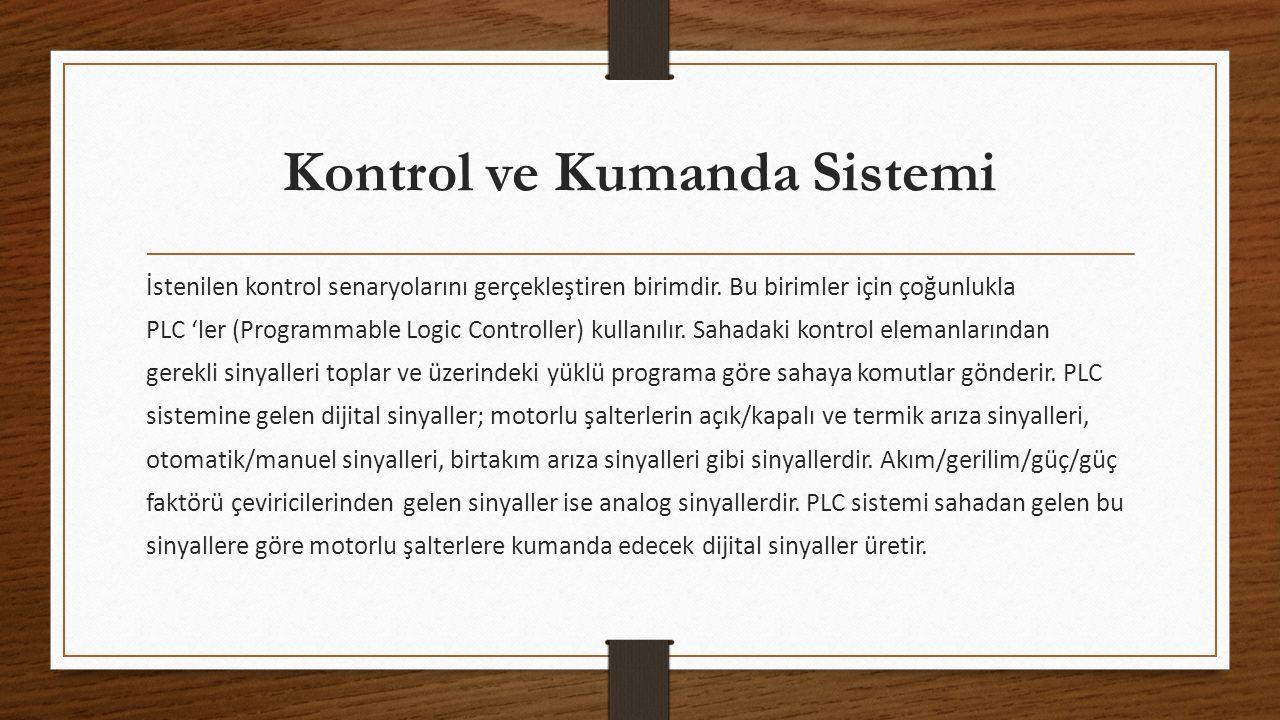 Kontrol ve Kumanda Sistemi