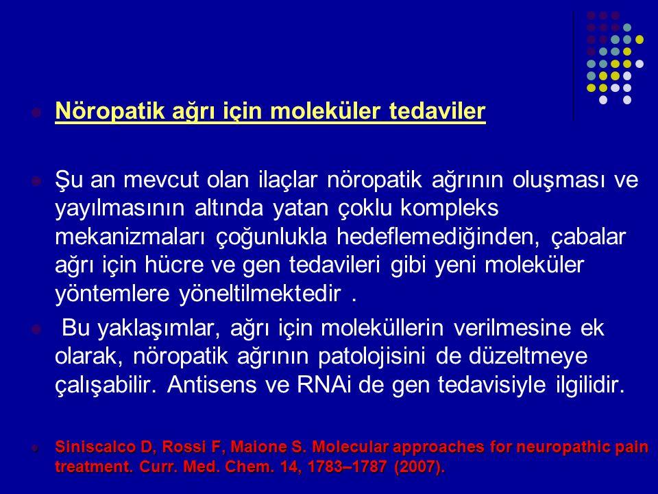 Nöropatik ağrı için moleküler tedaviler