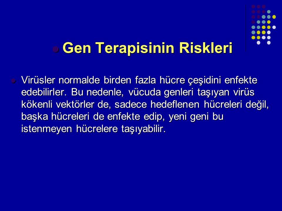 Gen Terapisinin Riskleri