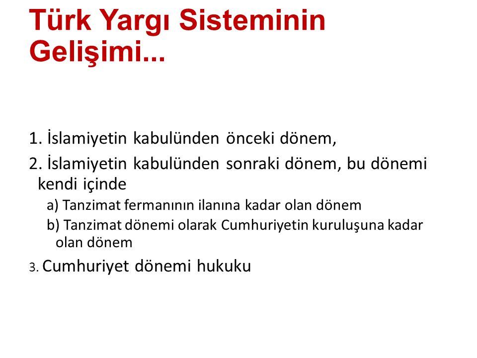 Türk Yargı Sisteminin Gelişimi...