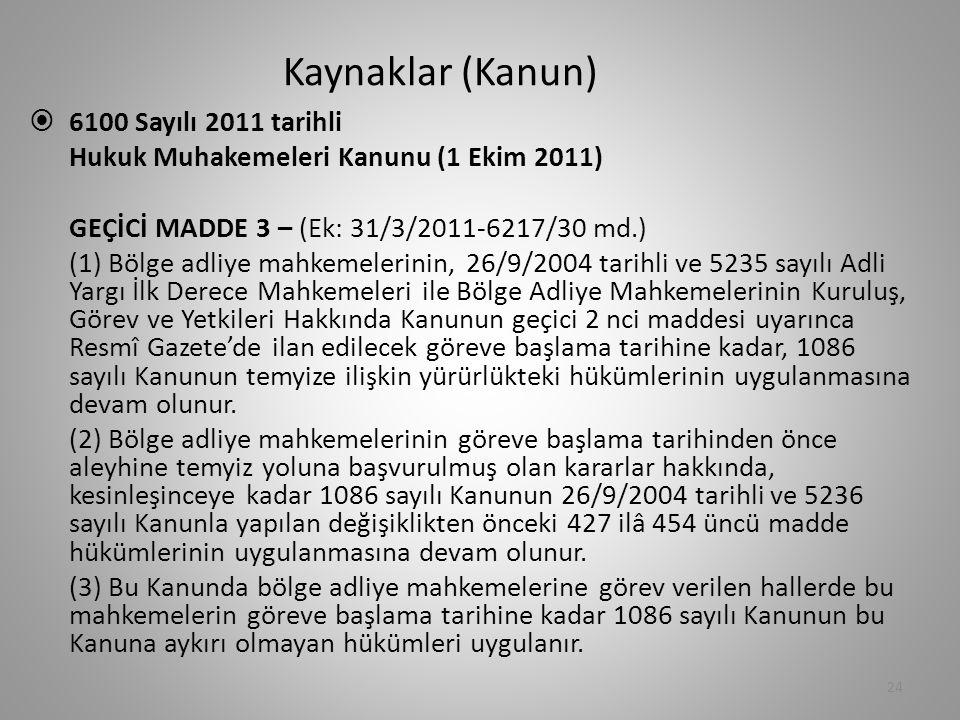 Kaynaklar (Kanun) 6100 Sayılı 2011 tarihli