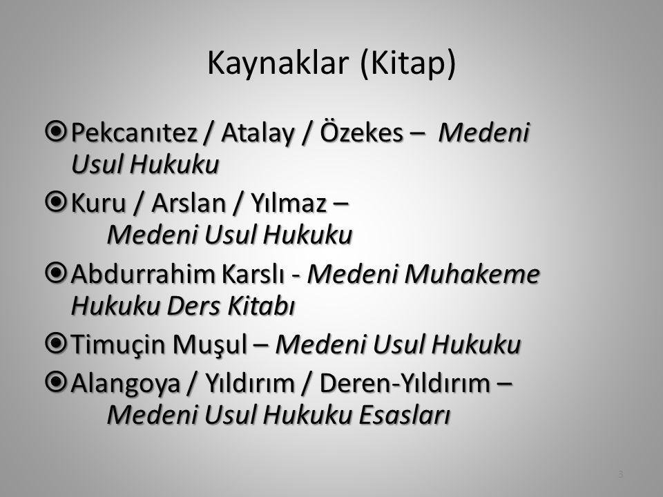 Kaynaklar (Kitap) Pekcanıtez / Atalay / Özekes – Medeni Usul Hukuku