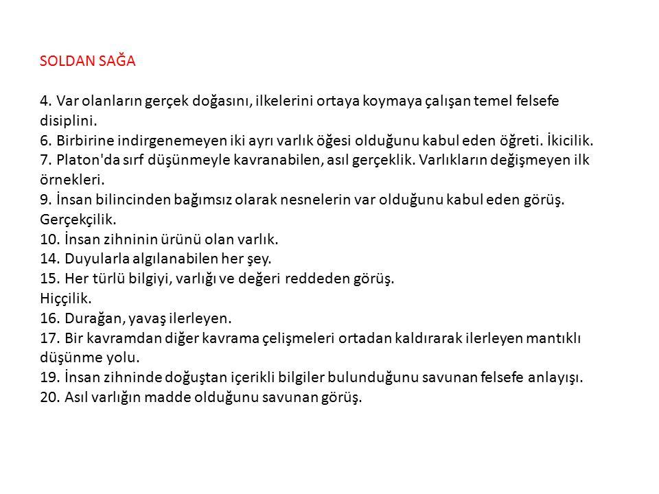 SOLDAN SAĞA 4.