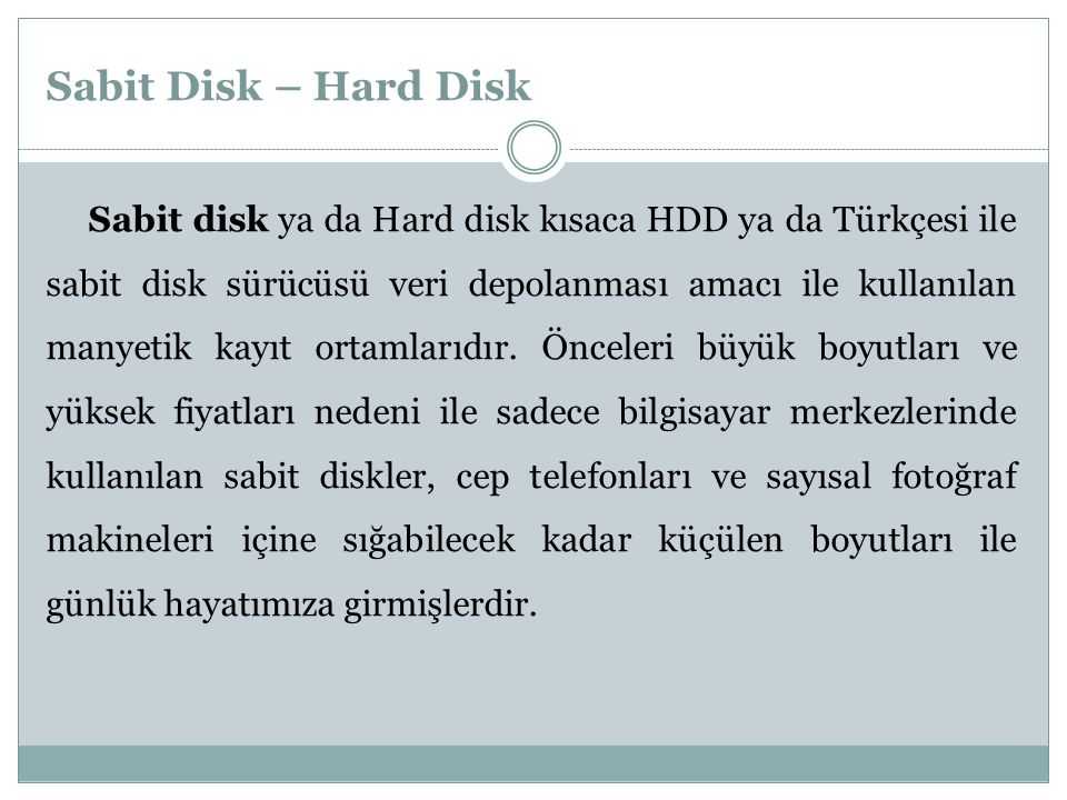 Sabit Disk – Hard Disk