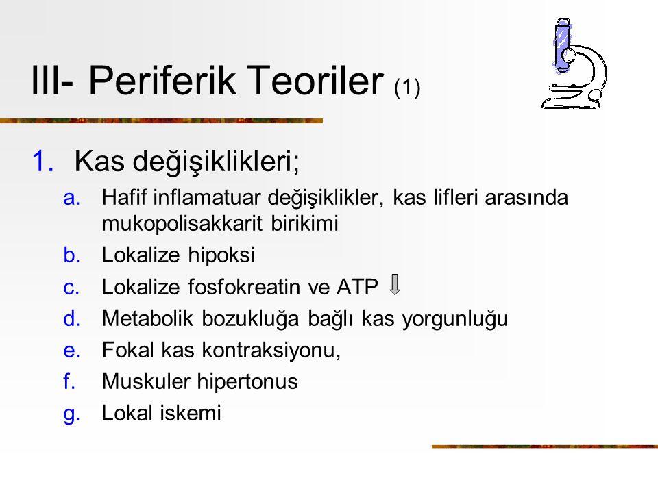 III- Periferik Teoriler (1)