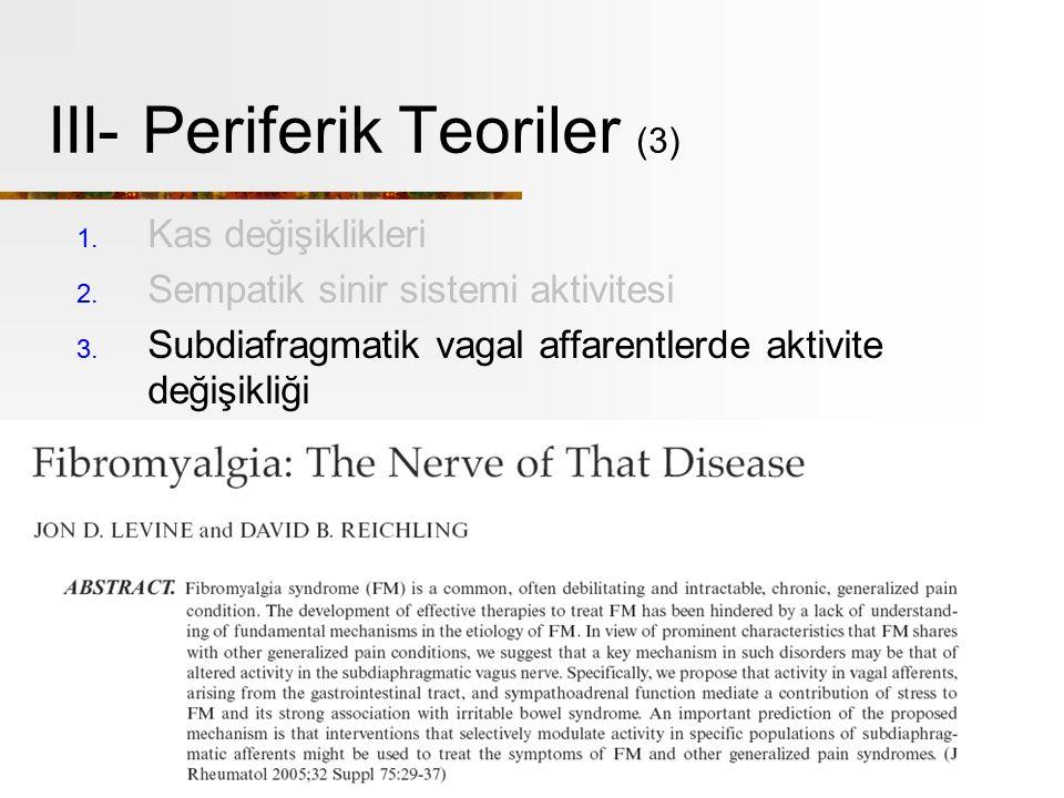 III- Periferik Teoriler (3)