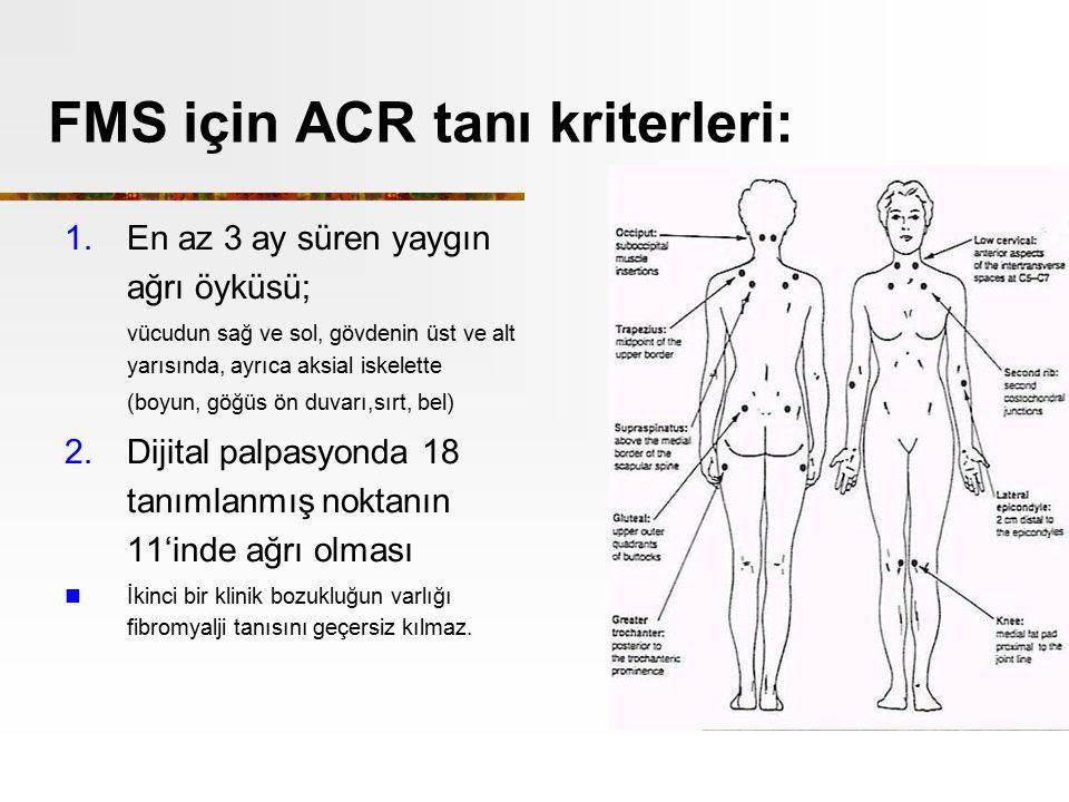 FMS için ACR tanı kriterleri: