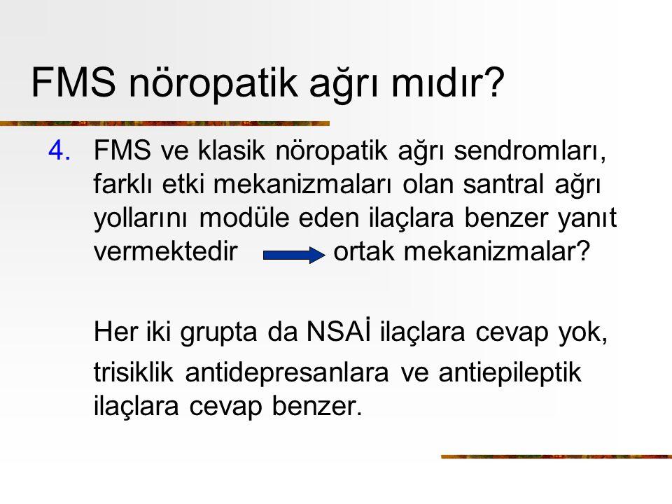 FMS nöropatik ağrı mıdır