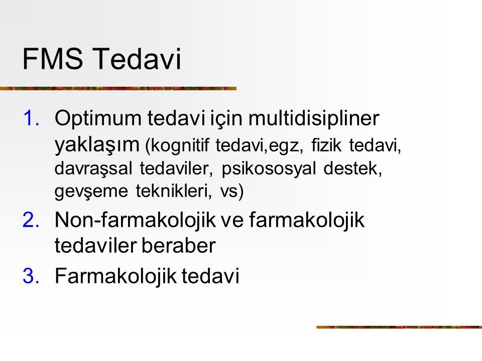 FMS Tedavi