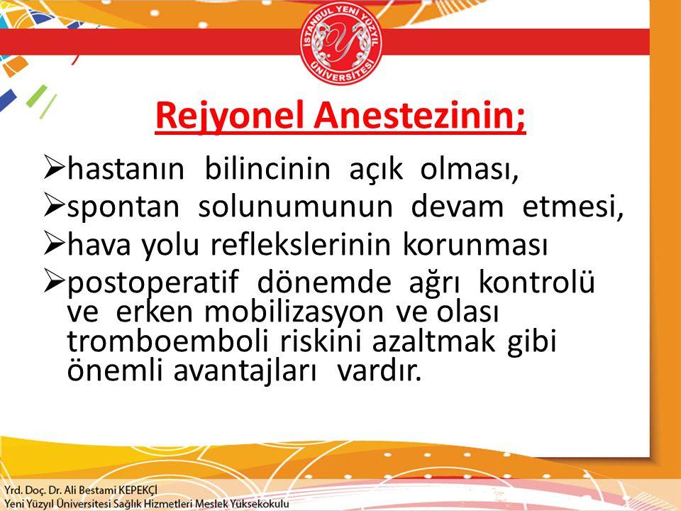 Rejyonel Anestezinin;