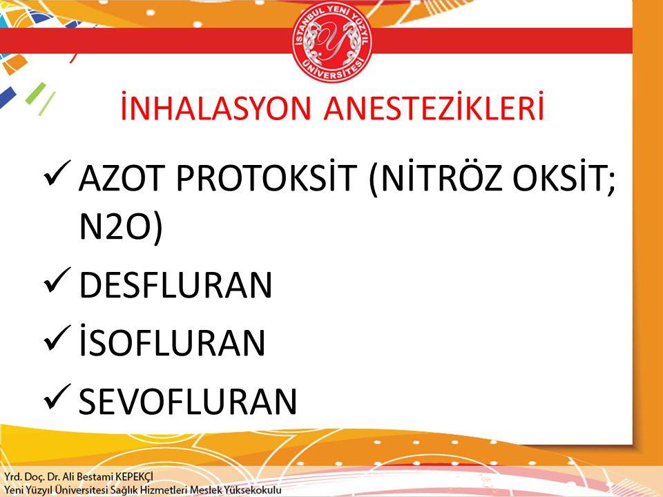 İNHALASYON ANESTEZİKLERİ