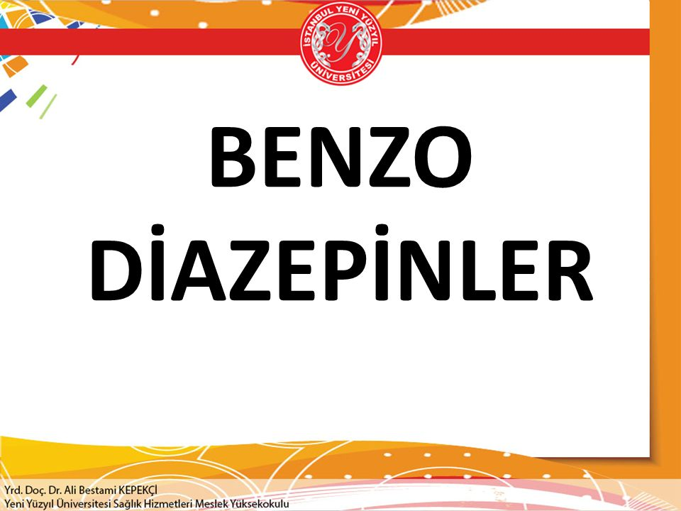BENZO DİAZEPİNLER