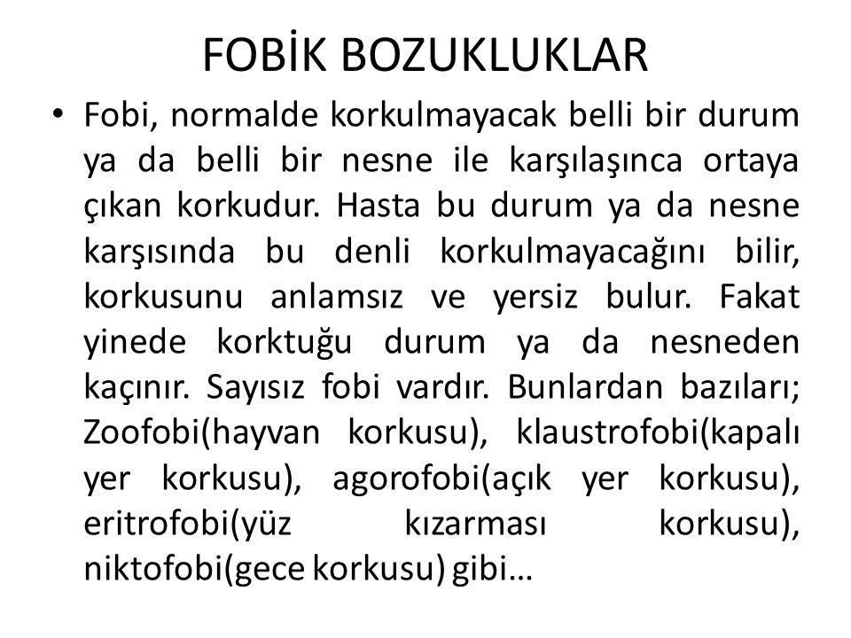 FOBİK BOZUKLUKLAR