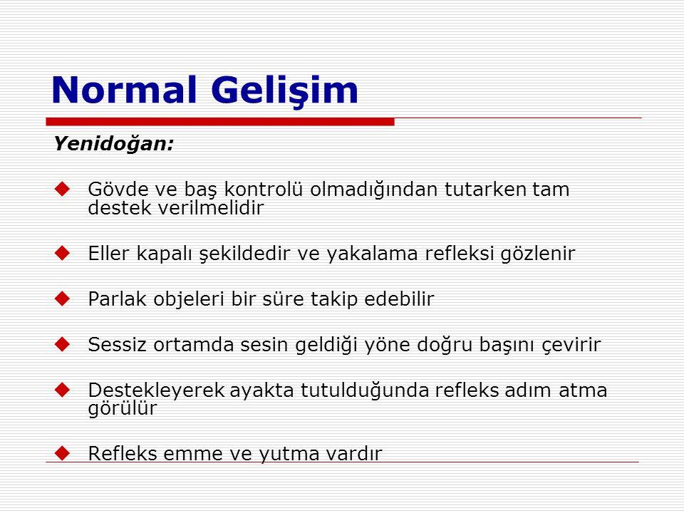 Normal Gelişim Yenidoğan: