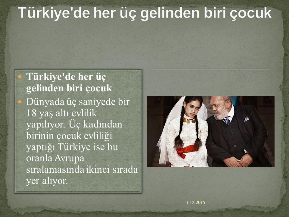 Türkiye de her üç gelinden biri çocuk