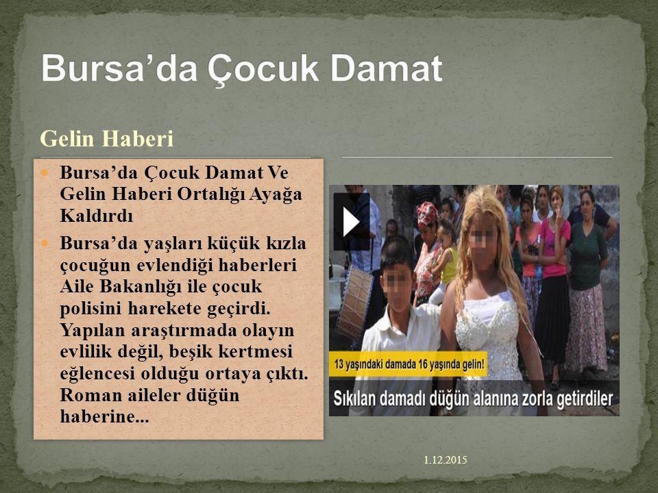 Bursa'da Çocuk Damat Gelin Haberi