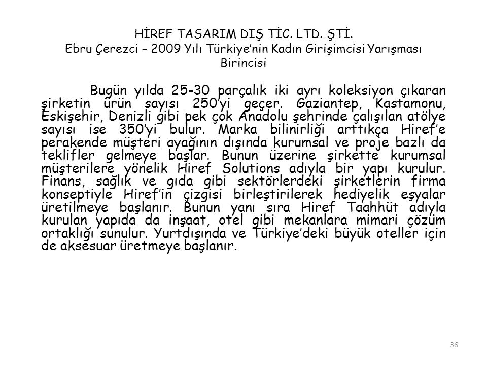 HİREF TASARIM DIŞ TİC. LTD. ŞTİ