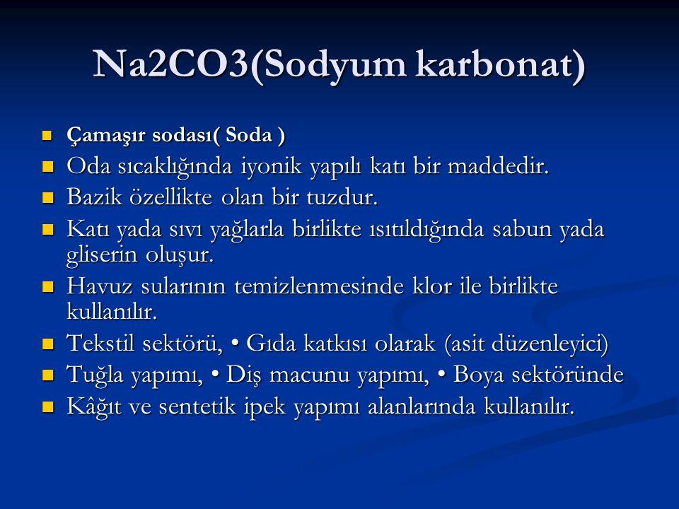 Na2CO3(Sodyum karbonat)