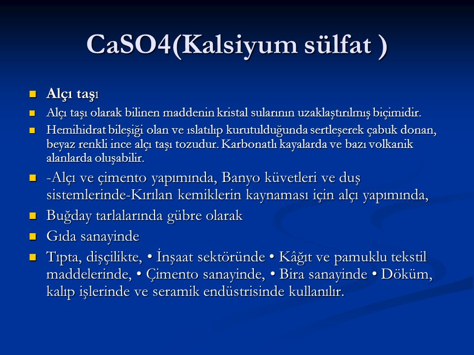 CaSO4(Kalsiyum sülfat )