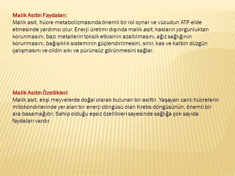 Malik Asitin Faydaları: