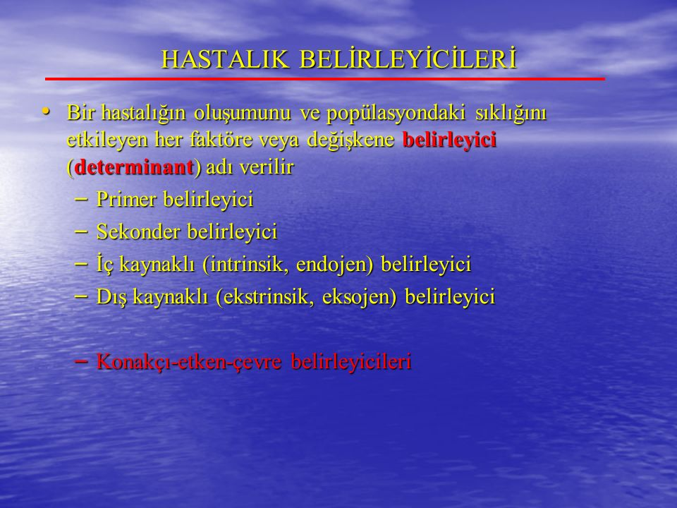 HASTALIK BELİRLEYİCİLERİ