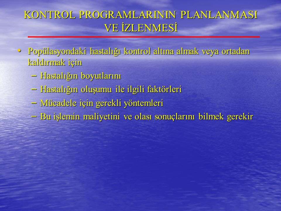 KONTROL PROGRAMLARININ PLANLANMASI VE İZLENMESİ