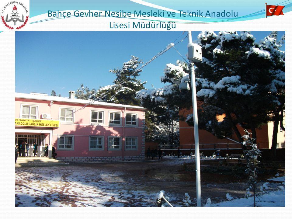 Bahçe Gevher Nesibe Mesleki ve Teknik Anadolu Lisesi Müdürlüğü