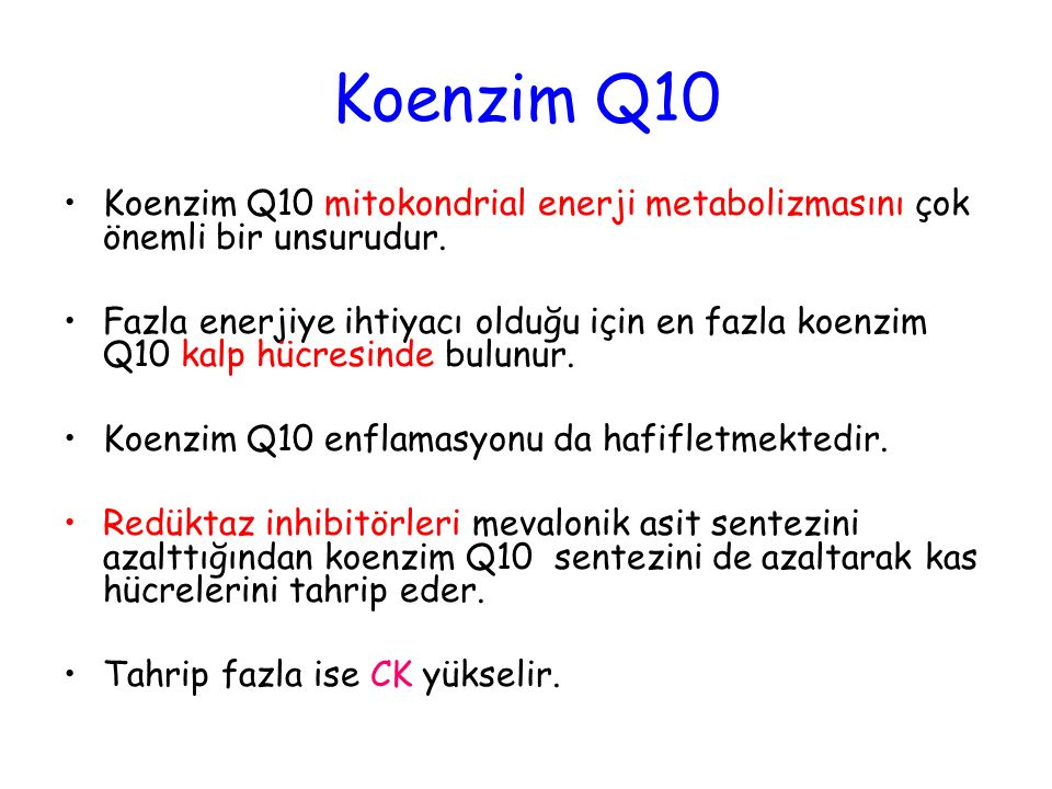 Koenzim Q10 Koenzim Q10 mitokondrial enerji metabolizmasını çok önemli bir unsurudur.