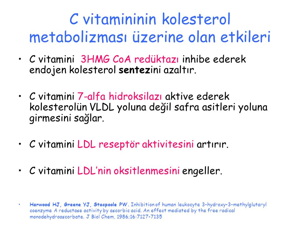 C vitamininin kolesterol metabolizması üzerine olan etkileri