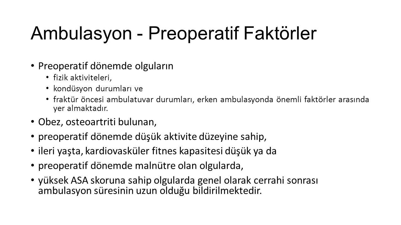 Ambulasyon - Preoperatif Faktörler