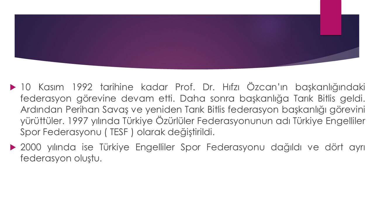 10 Kasım 1992 tarihine kadar Prof. Dr