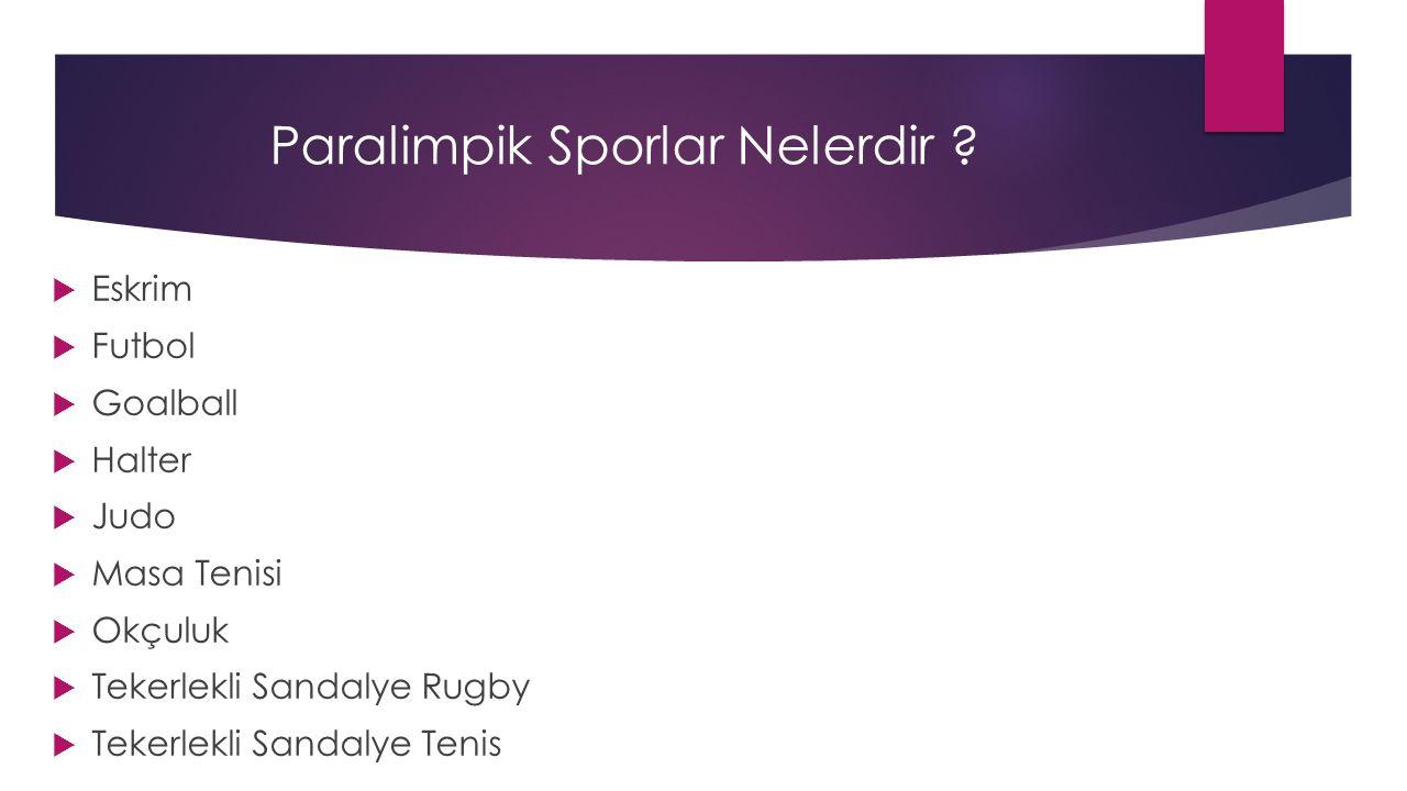 Paralimpik Sporlar Nelerdir