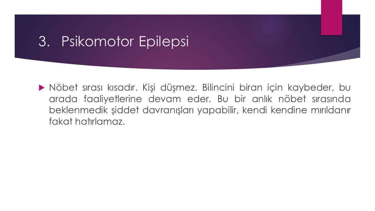 Psikomotor Epilepsi