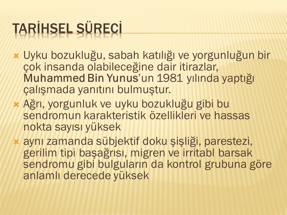 TARİHSEL SÜRECİ