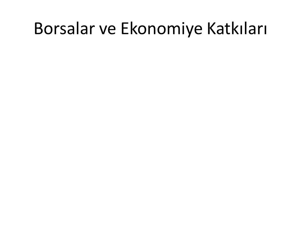 Borsalar ve Ekonomiye Katkıları